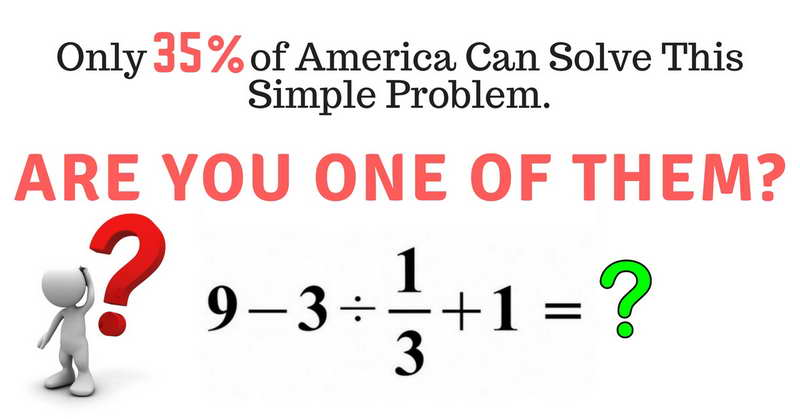 this basic math problem went viral because most people can t solve it
